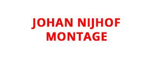 Johan van Nijhof Montage